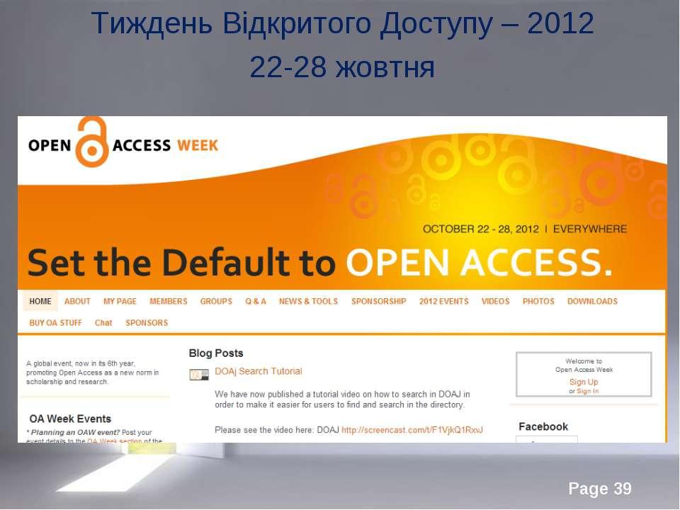 Тиждень Відкритого Доступу – 2012 22-28 жовтня Page *