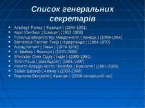 Список генеральних секретарів Альберт Ропер ( Франція ) (1944-1951) Карл Юнгб...