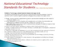 Profile for Technology Literate Students Grades 9-12 (Ages 14-18) The followi...