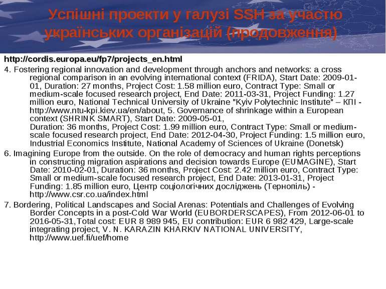 Успішні проекти у галузі SSH за участю українських організацій (продовження) ...