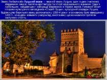 Замок Любарта або Луцький замок — верхній замок Луцька, один із двох (частков...