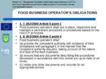 FOOD BUSINESS OPERATOR'S OBLIGATIONS 1. 7. 852/2004 Article 5 point 1 Food bu...