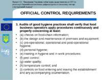 OFFICIAL CONTROL REQUIREMENTS 3. Audits of good hygiene practices shall verif...