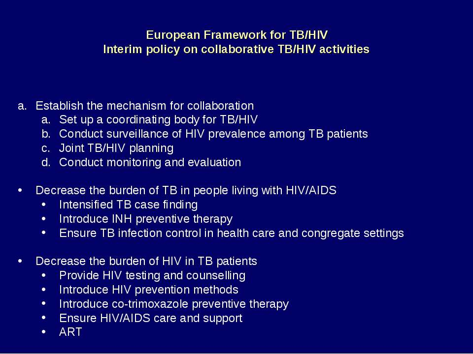 European Framework for TB/HIV Interim policy on collaborative TB/HIV activiti...