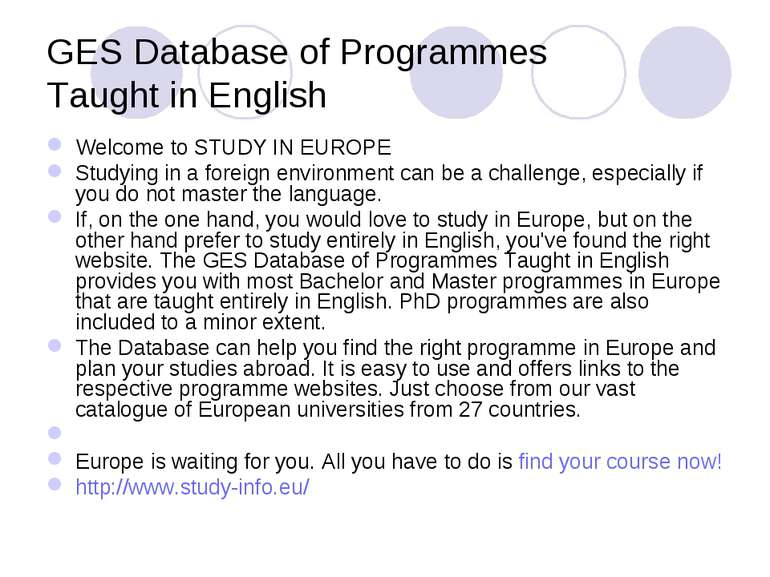 GES Database of Programmes Taught in English Welcome to STUDY IN EUROPE Study...