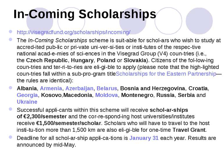 In-Coming Scholarships http://visegradfund.org/scholarships/incoming/ TheIn-...