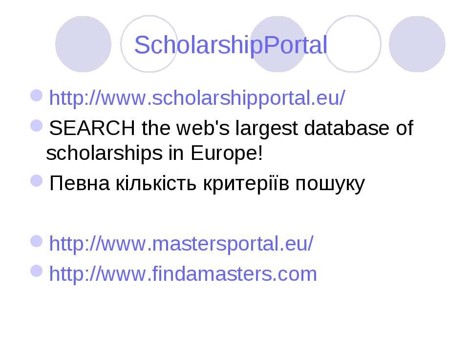 ScholarshipPortal http://www.scholarshipportal.eu/ SEARCH the web's largest d...