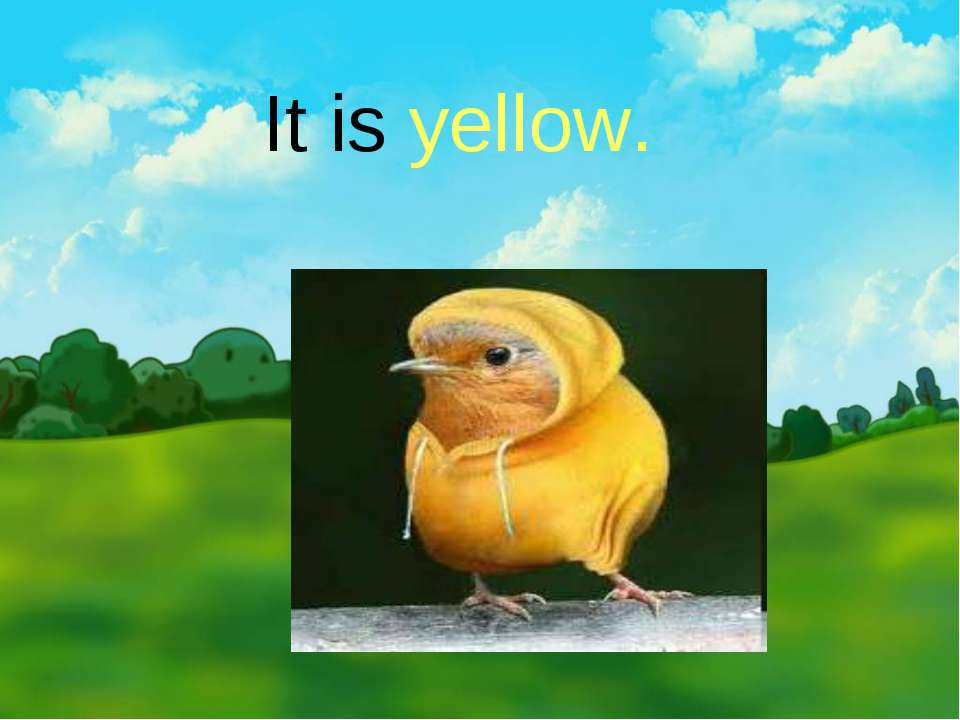 It is yellow.