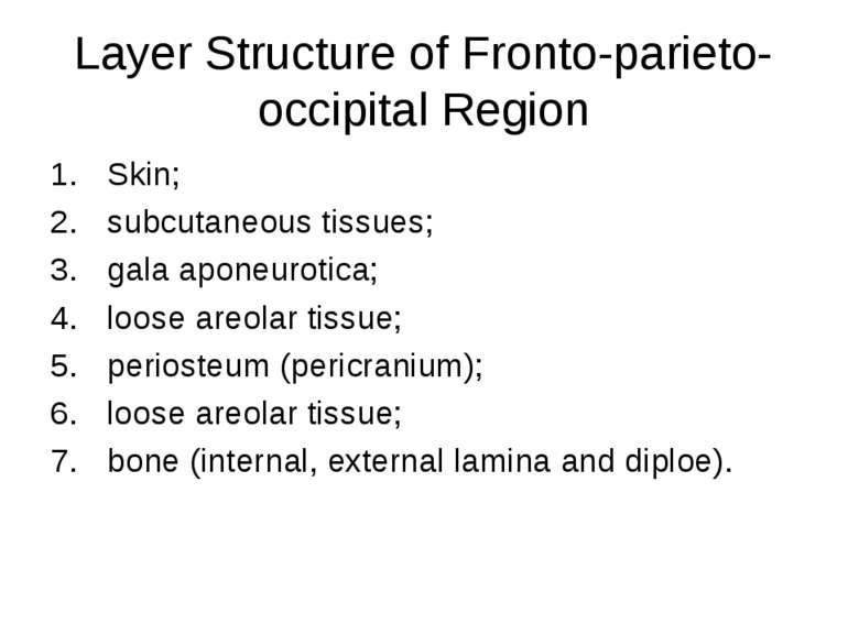 Layer Structure of Fronto-parieto-occipital Region Skin; subcutaneous tissues...