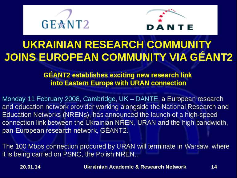 * Ukrainian Academic & Research Network * UKRAINIAN RESEARCH COMMUNITY JOINS ...