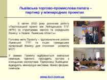 Львівська торгово-промислова палата – партнер у міжнародних проектах З квітня...