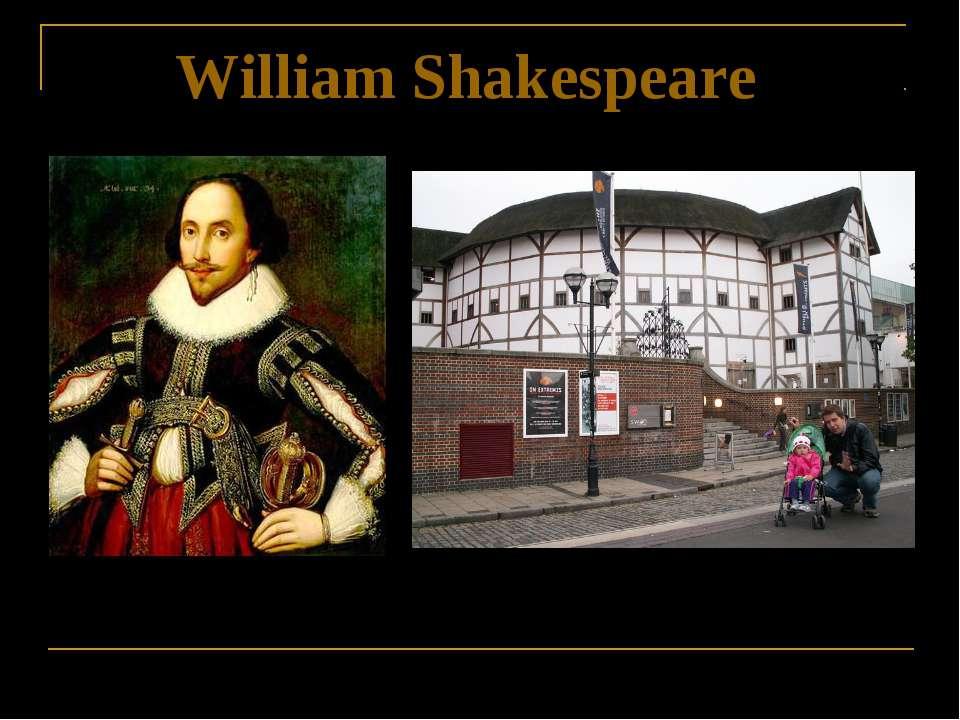 """William Shakespeare Theatre """"The Globe"""""""