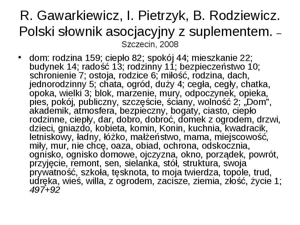R. Gawarkiewicz, I.Pietrzyk, B.Rodziewicz. Polski słownik asocjacyjny z sup...
